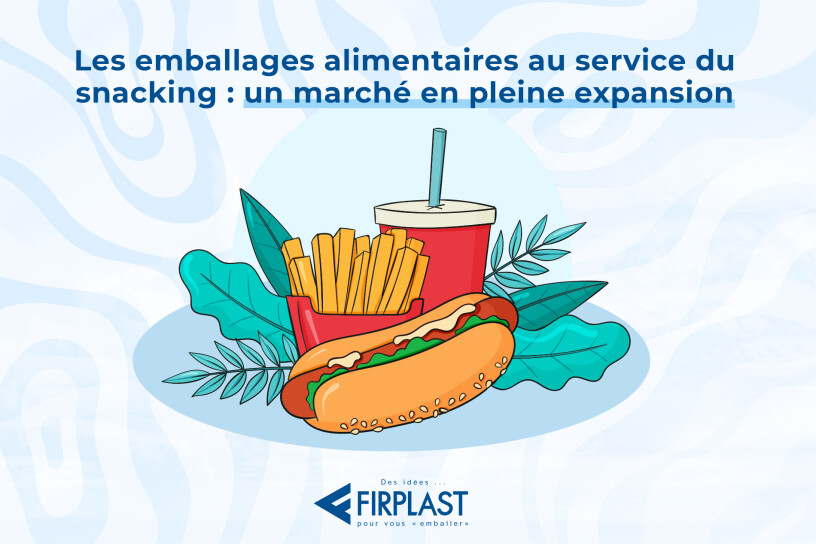 emballage_alimentaire_au_service_du_snacking